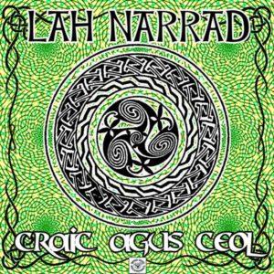 LaH NaRRaD – Craic Agus Ceol