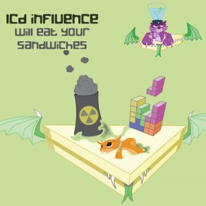 LCD Influence – Will Eat Your Sandwiches