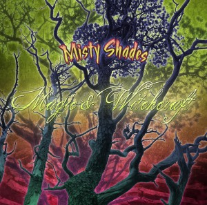 Magic & Witchcraft – Misty Shades