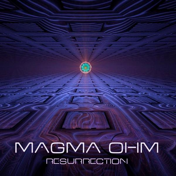 Magma Ohm - Resurrection