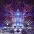 Magnetrixx – Wired