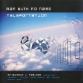 Man With No Name – Teleportation