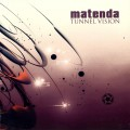 Matenda – Tunnel Vision