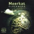 Meerkat – Clockwork