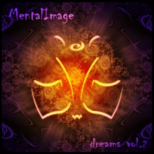 MentalImage – Dreams Vol. 2