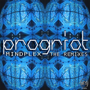 Mindplex – Prog Riot: The Remixes