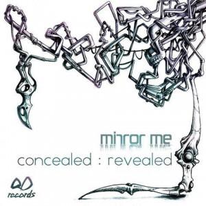 Mirror Me – Concealed Revealed