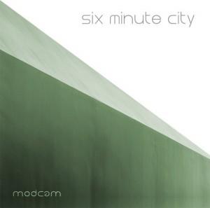 Modcam – Six Minute City