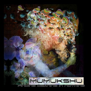 Mumukshu – Finding Meaning In Nothing