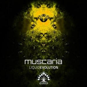 Muscaria – Liquid Evolution