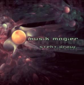Musik Magier – Steht Drauf
