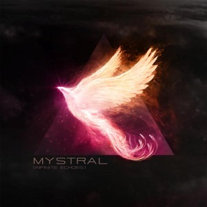 Mystral – Infinite Echoes