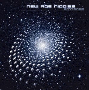 New Age Hippies – Entrance