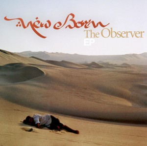 New Born – The Observer EP