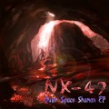 NK-47 – Outer Space Shaman EP