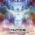 NuTone – Dare To Dream