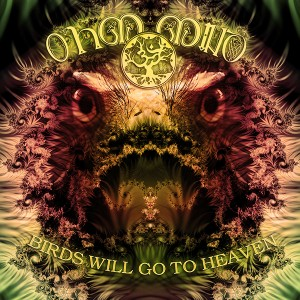 Ohm Mind – Birds Will Go To Heaven