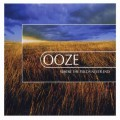 Ooze – Where The Fields Never End
