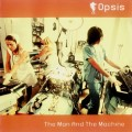 Opsis – The Man And The Machine