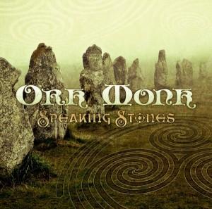 Ork Monk – Speaking Stones