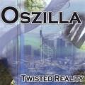 Oszilla – Twisted Reality