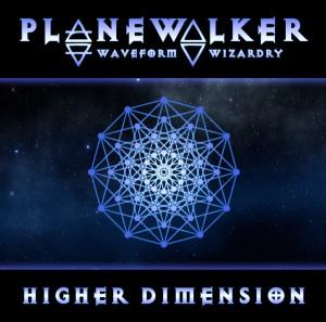 Planewalker – Higher Dimension