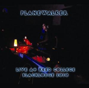 Planewalker – Live at Reed College
