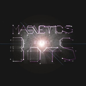 Raaya – Magnetic Bots