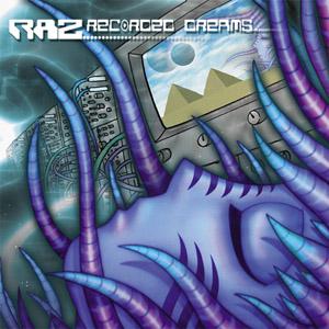 RAZ – Recorded Dreams