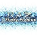 RAZ – Static Noises
