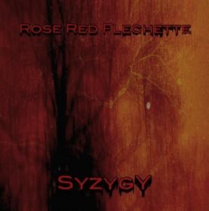 Rose Red Flechette – Syzygy