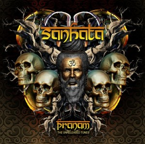 Sanhata – Pranam (The Unreleased Tracks)