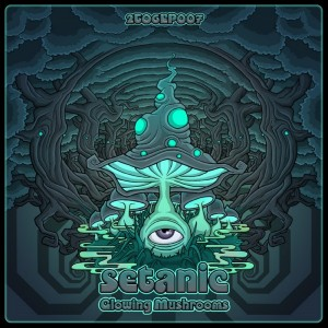 Setanic – Glowing Mushrooms