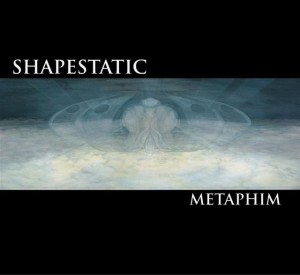 Shapestatic – Metaphim