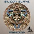 Silicon Slave – Freedom