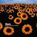 Slum – Sunflowers Of Today