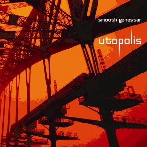 Smooth Genestar – Utopolis