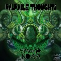 Spacey Koala – Palpable Thoughts