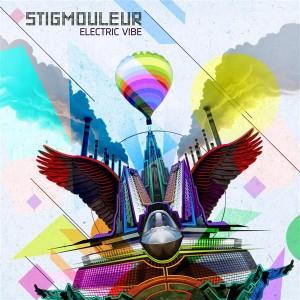 Stigmouleur – Electric Vibe