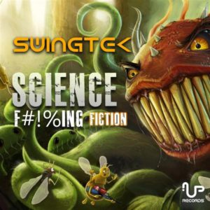 SwingTek – Science F#!%ing Fiction