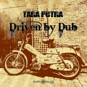 Tara Putra – Driven By Dub