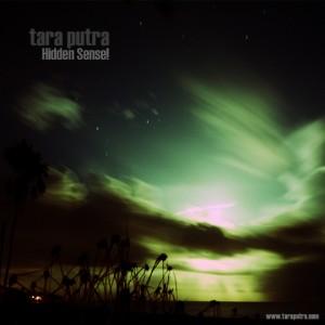 Tara Putra – Hidden Sense