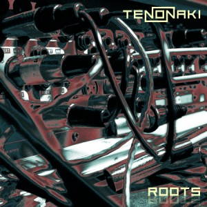 Tenonaki – Roots