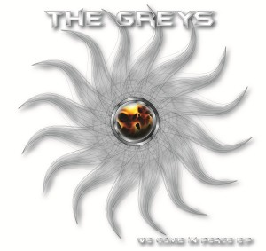The Greys – We Come In Peace