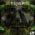Tijah – Nocturnal Mind Tweaking