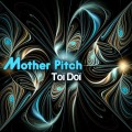 Toï Doï – Mother Pitch