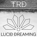 TRD – Lucid Dreaming