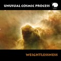 Unusual Cosmic Process – Weightlessness