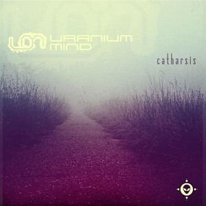 Uranium Mind – Catharsis