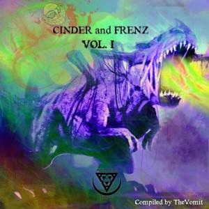 Cinder N Frenz Vol. 1